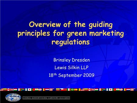 Overview of the guiding principles for green marketing regulations Brinsley Dresden Lewis Silkin LLP 18 th September 2009.