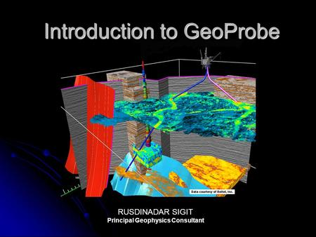 Introduction to GeoProbe