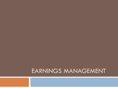 Earnings Management.