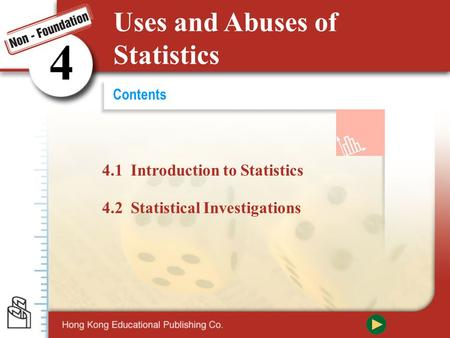 4 Uses and Abuses of Statistics 4.1 Introduction to Statistics
