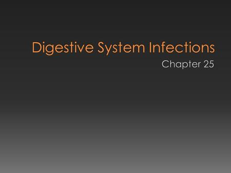 Digestive System Infections