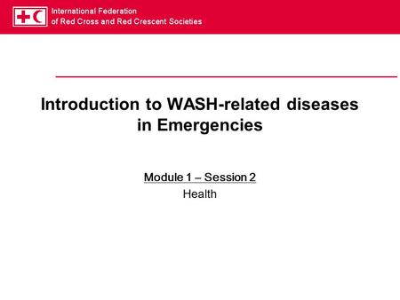 Introduction to WASH-related diseases in Emergencies