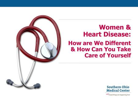 Women & Heart Disease: How are We Different & How Can You Take Care of Yourself.
