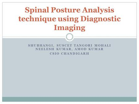 Spinal Posture Analysis technique using Diagnostic Imaging