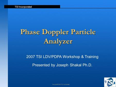 Phase Doppler Particle Analyzer