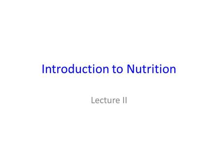 Introduction to Nutrition