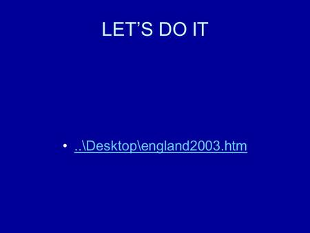 LET'S DO IT..\Desktop\england2003.htm INDIVIDUAL AND DUAL SPORTS RACQUET SPORTS.
