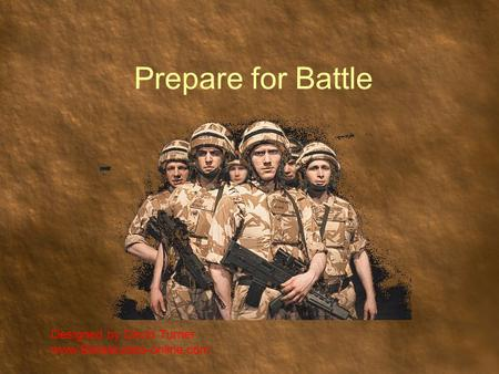 Prepare for Battle Designed by David Turner www.Biblestudies-online.com.