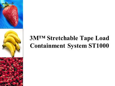 3M™ Stretchable Tape Load Containment System ST1000.