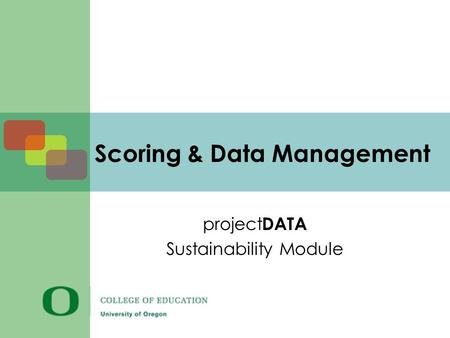 Scoring & Data Management project DATA Sustainability Module.