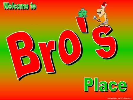 "© Copyright _ Bro's Place 2003 In Greek, X means Christ; that is where the word ""Xmas"" comes from!"