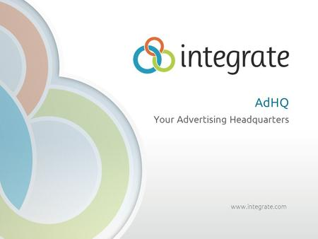 Www.integrate.com AdHQ Your Advertising Headquarters.