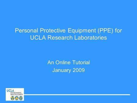 Personal Protective Equipment (PPE) for UCLA Research Laboratories
