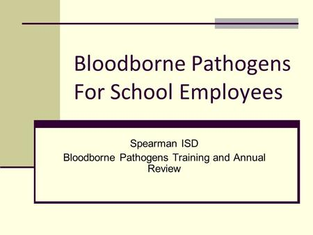 Bloodborne Pathogens For School Employees