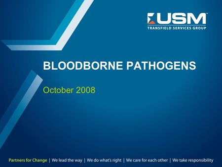 BLOODBORNE PATHOGENS October 2008. TMD-8303-SA-0045 Rev. 1, October 09 2 Bloodborne Pathogens - BBP Agenda:  What are bloodborne pathogens?  Overview.