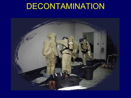 DECONTAMINATION.