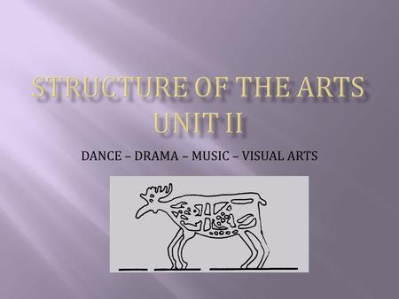 "DANCE – DRAMA – MUSIC – VISUAL ARTS. ""I see the dance being used as a means of communication between soul and soul to express what is too deep, too fine."