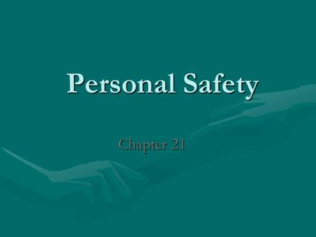 Personal Safety Chapter 21. Impact On the American Society 120,000 Americans die for injuries120,000 Americans die for injuries The economic cost of injuries.