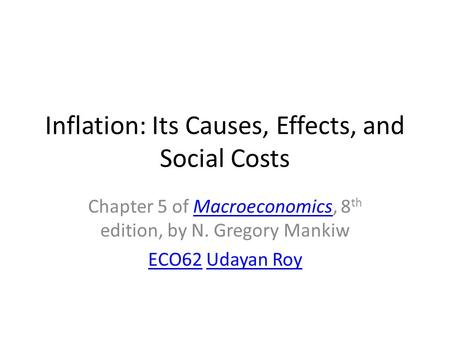 Inflation: Its Causes, Effects, and Social Costs