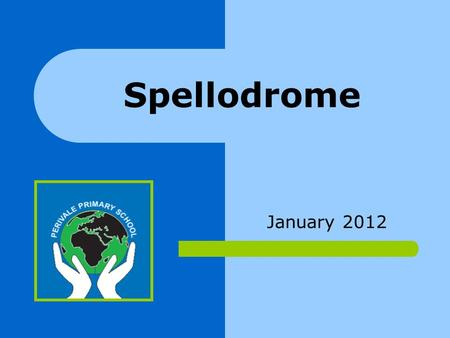 January 2012 Spellodrome. Log in Details Use the same login as Mathletics.