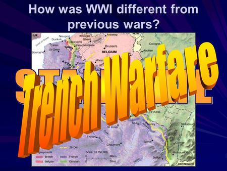 How was WWI different from previous wars? The War at a Stalemate Why was the war at a stalemate? –B–B–B–Both sides were dug in while engaging in the.