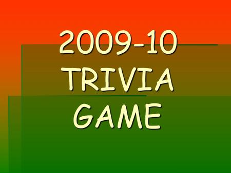 2009-10 TRIVIA GAME. Question 1 A player embellishes his actions when tripped by an opposing player - what penalties should be assessed?