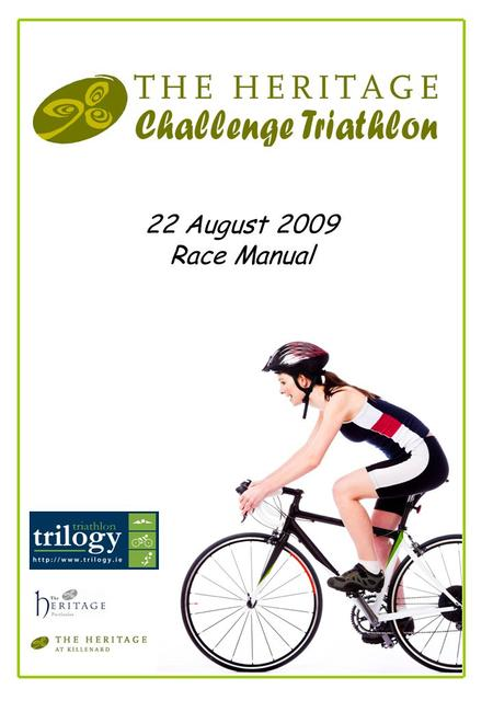 1 22 August 2009 Race Manual. 2 Table of Contents ItemPage Introduction 3 Important Note – Please Read 4 Setting-up – Recommended Approach 6 Programme.