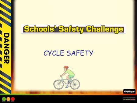 CYCLE SAFETY. Cycle Safety Learning Objective: –Children to understand what constitutes appropriate behaviour for cyclists and how to be as safe as possible.