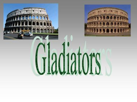 Reasons Why Rome Wanted Gladiator Fights Romans liked watching people die Romans thought that there gods like watching gladiator fights also When criminals.
