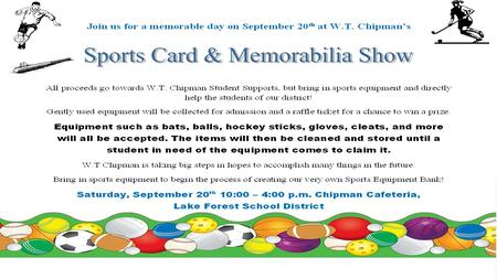 Sports Equipment Drive Students Starting Tuesday, September 16 th thru Friday September 19 th Chipman will hold its Sports Equipment Drive. If Chipman.
