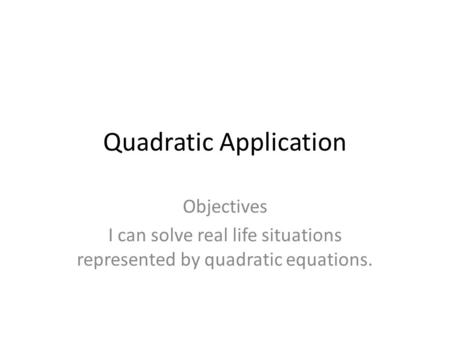 Quadratic Application