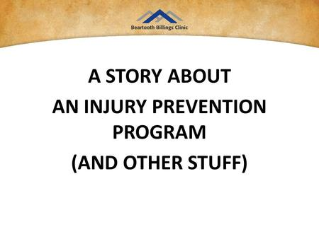 A STORY ABOUT AN INJURY PREVENTION PROGRAM (AND OTHER STUFF)