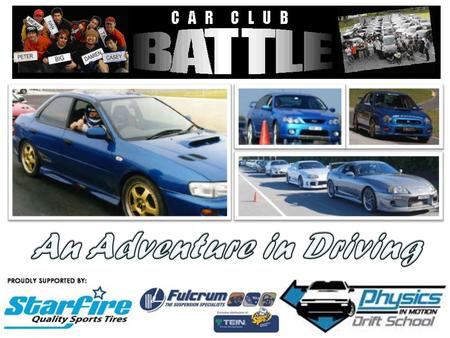 Car Club Battle is an exciting new format of driving event for car enthusiasts in the Sydney, Canberra and Wollongong region. This one-day driving event.