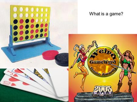 What is a game?. Game: a contest between players with rules to determine a winner. Strategy: a long term plan of action designed to achieve a particular.