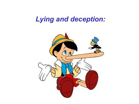 Lying and deception:. Theoretical perspectives on non-verbal cues to deception.