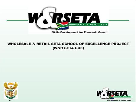 WHOLESALE & RETAIL SETA SCHOOL OF EXCELLENCE PROJECT