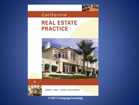 © 2011 Cengage Learning. Real Estate Financing Chapter 11 © 2011 Cengage Learning.
