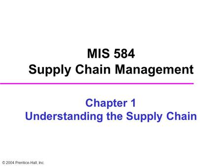 MIS 584 Supply Chain Management