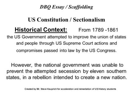 m bullion r pickering t sieren sectionalism topic  dbq essay scaffolding us constitution sectionalism
