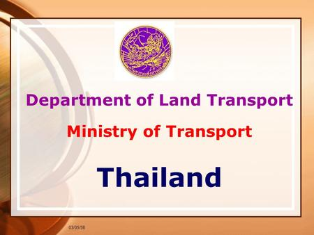 03/05/58 Department of Land Transport Ministry of Transport Thailand.