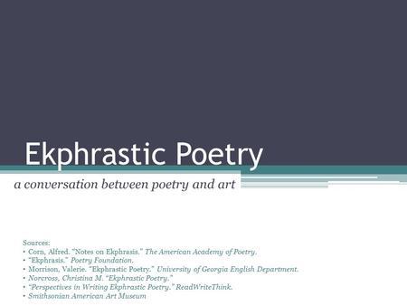 Ekphrasis: Poetry About Art