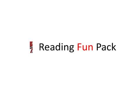 Reading Fun Pack. SKIMMING SCANNING Cloze PREDICTION.