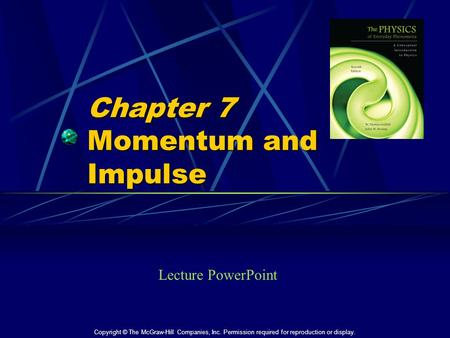 Chapter 7 Momentum and Impulse