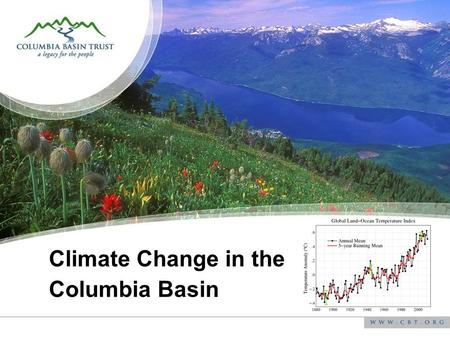 Climate Change in the Columbia Basin. Sediment coring in alpine environments.