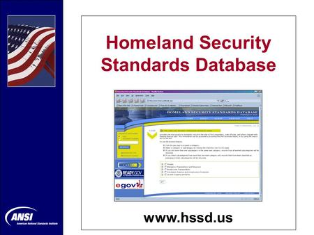 Homeland Security Standards Database www.hssd.us.