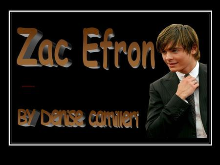 Zac Efron Birth name: Zachary David Alexander Born: October 18, 1987 Origin: San Luis Obispo, California, U.S. Occupation(s): Actor, Singer.