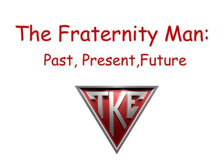 The Fraternity Man: Past, Present,Future. A Story About Monkeys.