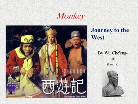 Monkey Journey to the West By Wu Che'eng- En (kind'a)