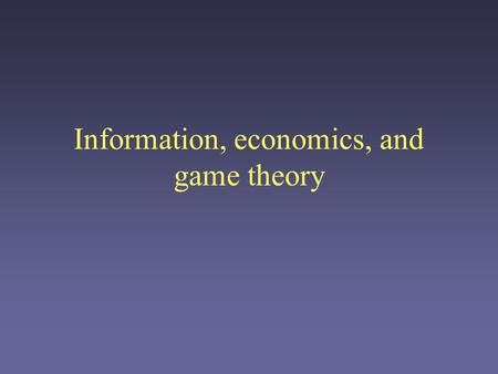 Information, economics, and game theory. Bundling Bundling is also a nice way to deal with heterogeneous consumer preferences. Example: two items: i 1.
