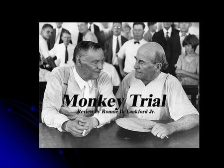 Dayton 01 Jul 1925 Monkey Trial Bryan Darrow.